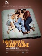 Affiche du film I don't want to sleep alone