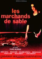 Affiche du film Marchands de sable (Les)