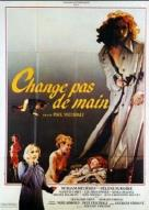 Affiche du film Change pas de main