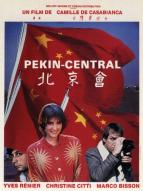Affiche du film Pékin Central