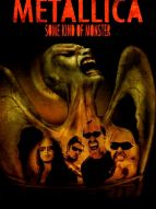Metallica : Some kind of monster