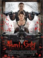 Affiche du film Hansel & Gretel : Witch Hunters
