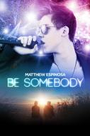 Affiche du film Be Somebody