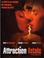 Affiche du film Attraction fatale
