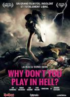 Affiche du film Why don't you play in hell