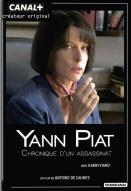 Affiche du film Yann Piat, chronique d'un assassinat