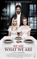 Affiche du film We Are What We Are