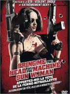 Affiche du film Bring me the head of the machine gun woman