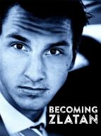 Affiche du film Becoming Zlatan