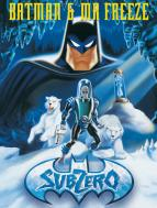 Affiche du film Batman et Mr. Freeze : SubZero