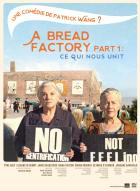 Affiche du film A Bread Factory, Part 1 : Ce qui nous unit