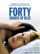 Affiche du film Forty Shades of Blue