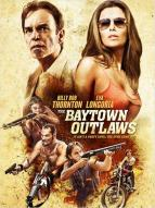 Affiche du film The Baytown Outlaws
