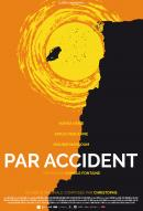 Affiche du film Par accident