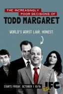Affiche du film The Increasingly Poor Decisions of Todd Margaret  (Série)