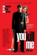 Affiche du film You Kill Me