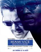 Affiche du film Miami Vice - Deux flics à Miami