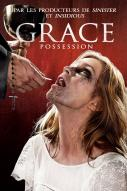 Affiche du film Grace : Possession