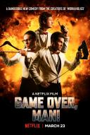 Affiche du film Game over, man !