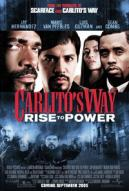 Affiche du film Carlito's Way: Rise to Power
