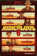 Affiche du film The Ridiculous 6