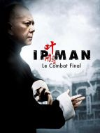 Affiche du film Ip Man : The final fight