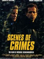 Affiche du film Scènes de crimes