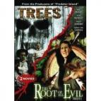 Affiche du film Trees 2: The Root of All Evil