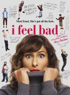 Affiche du film I feel bad (Série)