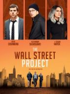 Affiche du film The Wall Street Project