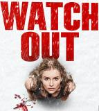 Affiche du film Watch Out
