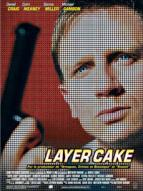 Affiche du film Layer Cake