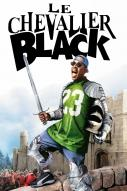 Affiche du film Le Chevalier black