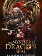 Affiche du film The mystery of the dragon seal - la Légende du dragon