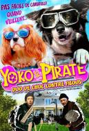 Affiche du film Yoko & Pirate : Duo de choc contre filous