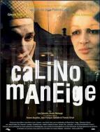 Affiche du film Calino Maneige