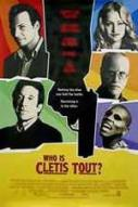 Affiche du film Who Is Cletis Tout?