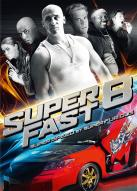 Affiche du film Superfast 8