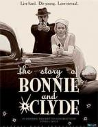 Affiche du film The Story of Bonnie and Clyde