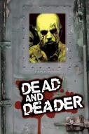 Affiche du film Dead and Deader