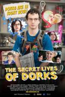 Affiche du film The Secret Lives of Dorks