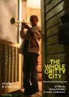 Affiche du film The Whole Gritty City