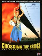 Affiche du film Crossing the Bridge - The Sound of Istanbul