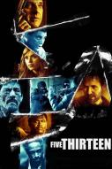 Affiche du film Five Thirteen