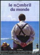 Affiche du film Nombril du monde (Le)