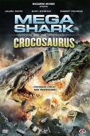 Affiche du film Mega Shark vs Crocosaurus