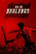 Affiche du film Into the Badlands  (Série)