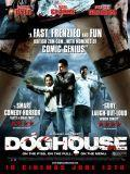 Affiche du film Doghouse