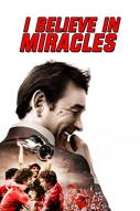 Affiche du film I Believe in Miracles