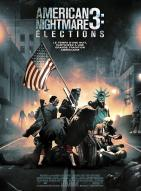 Affiche du film American Nightmare 3 : Elections